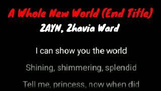 A Whole New World (End Title) - ZAYN, Zhavia Ward