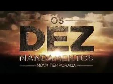 Os Dez Mandamentos.nova Temporada.ep-06