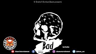 Kr Brehd - Real Badman - April 2019