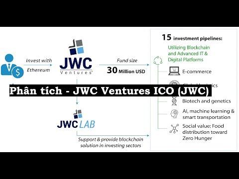 Phân Tích 11/2/18 - JWC Ventures (JWC) ICO