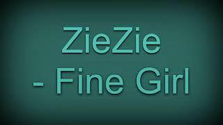 ZieZie - Fine Girl (sped up)