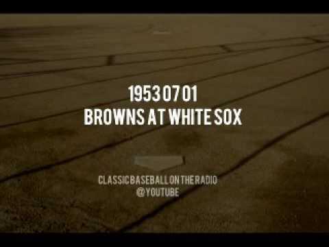 1953 07 01 St Louis Browns at White Sox (Al Helfer & Art Gleason)