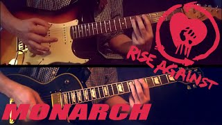 RISE AGAINST - MONARCH   GUITAR COVER