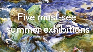 Five must-see summer exhibitions 2017