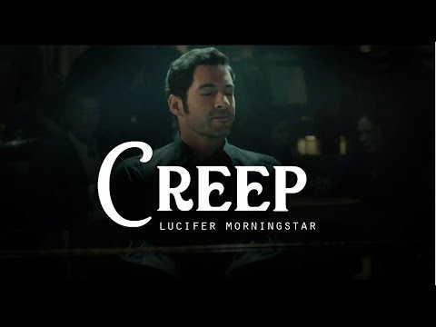 Creep - Lucifer Morningstar | Tom Ellis (LYRICS)