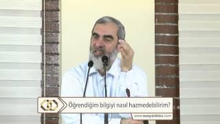 Öğrendiğim bilgiyi nasıl hazmedebilirim?  - (İslamî ilim talebelerine özel) - Nureddin Yıldız