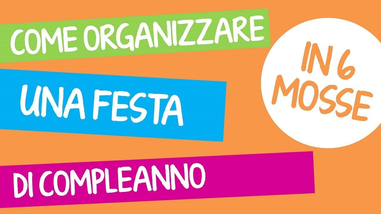 Fabuleux Come organizzare una festa di compleanno per bambini - YouTube MO49
