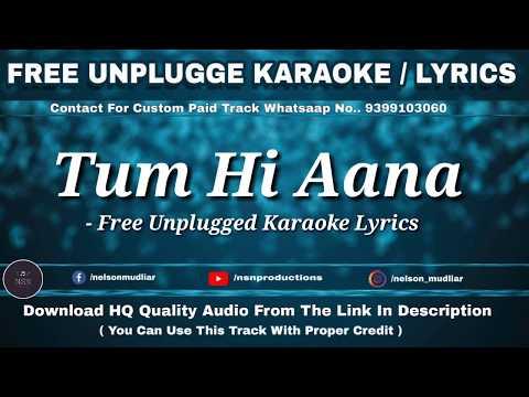 tum-hi-aana-|-free-unplugged-karaoke-lyrics-|-marjaavaan-|-jubin-nautiyal-|-payal-dev-|-hq-audio