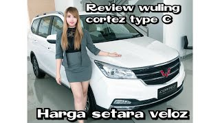 Review Wuling Cortez Type C Manual 6speed 2018 Indonesia