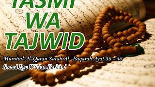 Tasmi' Wa tajwid; surat al baqarah 38-48