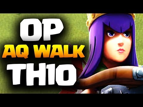 BEST OP TH10 AQ WALK Strategy Attacks in Clash of Clans 2018