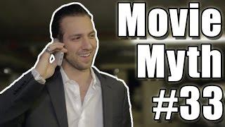 Movie Myth #33