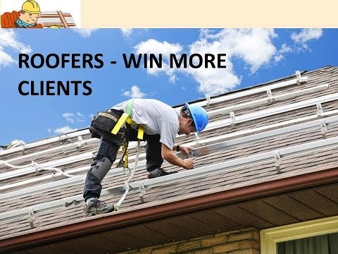 How Roofers and Roofing Contractors Can Win More Clients and Customers