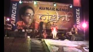 KUMAR  KAMAL   LIVE  SHOW  VIDEO   7  BADARPUR   2008   NIRJHAR  SHARMA