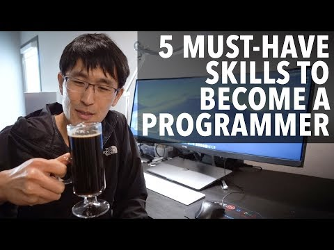5 must have skills to become a programmer (that you didn't k