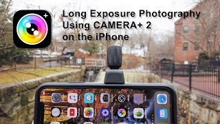 Long Exposure iPhone Photography with Camera+2