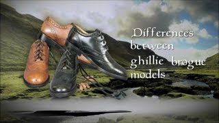 Differences between Ghillie Brogue Models