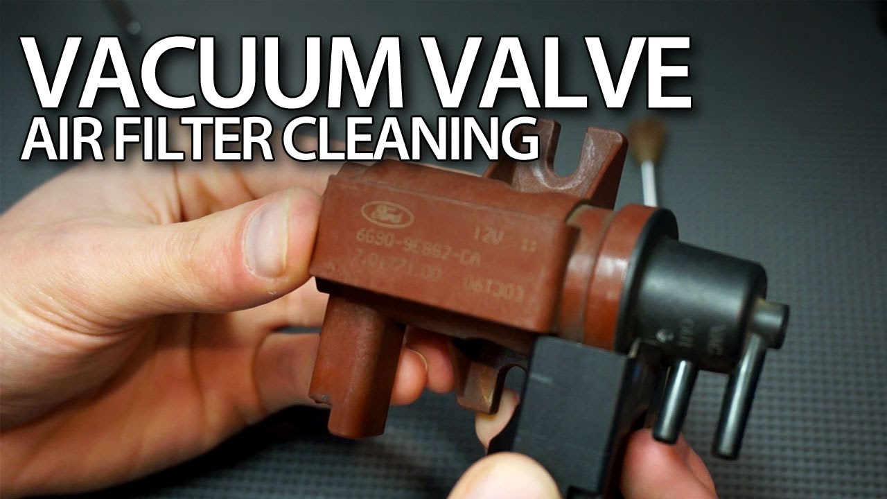 How to clean vacuum valve air filter in 16 & 20D TDCi