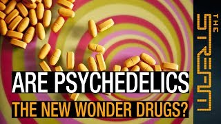 Are psychedelics the new wonder drugs?  | The Stream