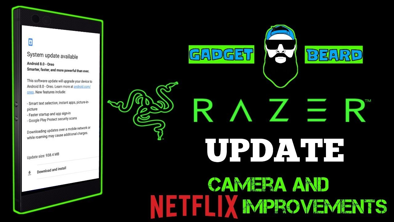 Razer Update: Did the camera get better? How good is NETFLIX on the RAZER  Phone