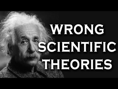 Top 10 Most Famous Scientific Theories That Turned out to be Wrong