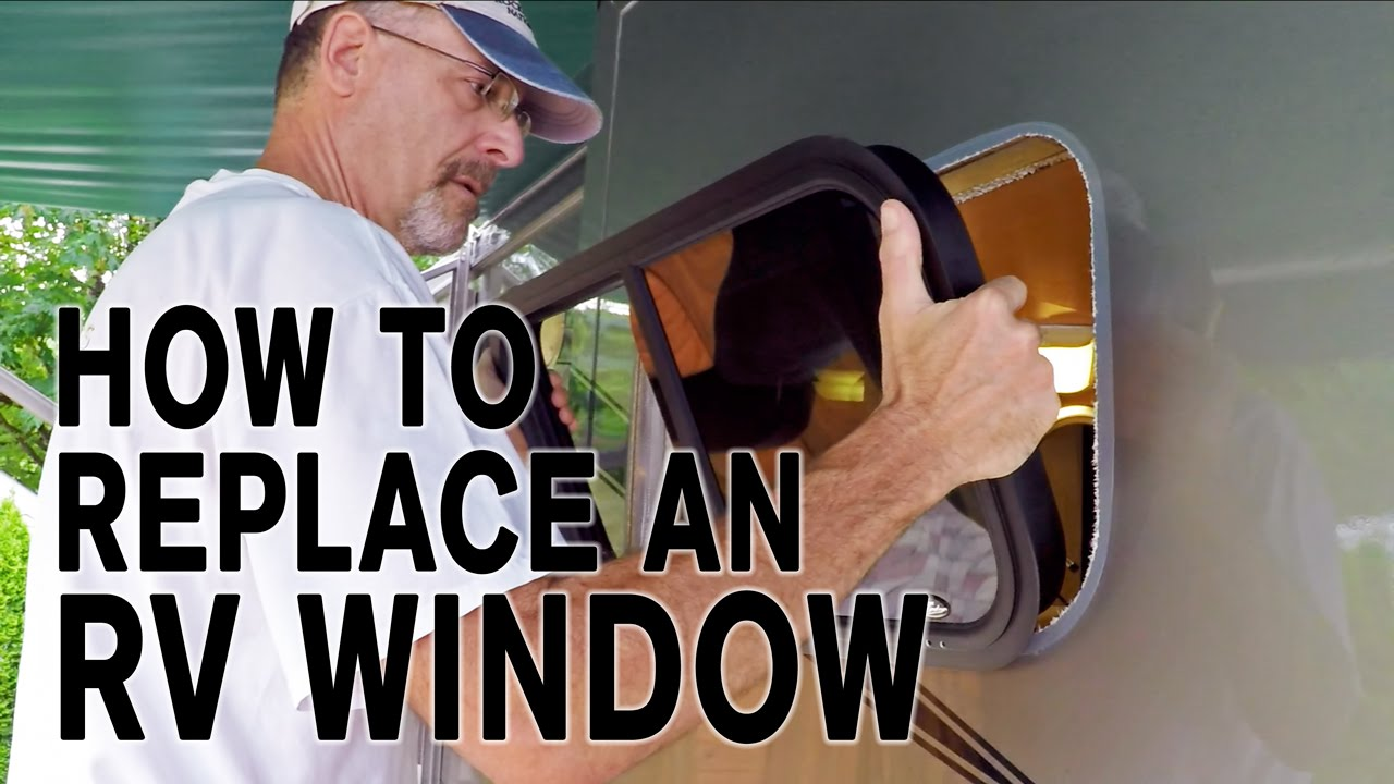 How To Replace An Rv Window And How It S Made Youtube
