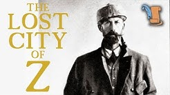 The Lost City of Z: Percy Fawcett Strange Unsolved Mystery