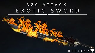 Destiny: 320 Attack Swords - The Raze Lighter / Exotic Sword