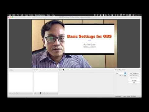 Basic Settings | OBS 0.16.2 (mac) | Open Broadcaster Software 101 ep3 | VIDEOLANE.COM