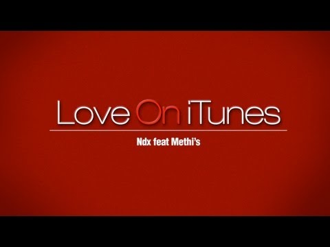 NDX Ft. Methi'S - Love On iTunes