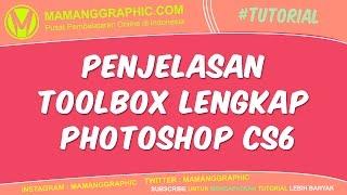 Penjelasan Toolbox Lengkap Photoshop CS6 Video