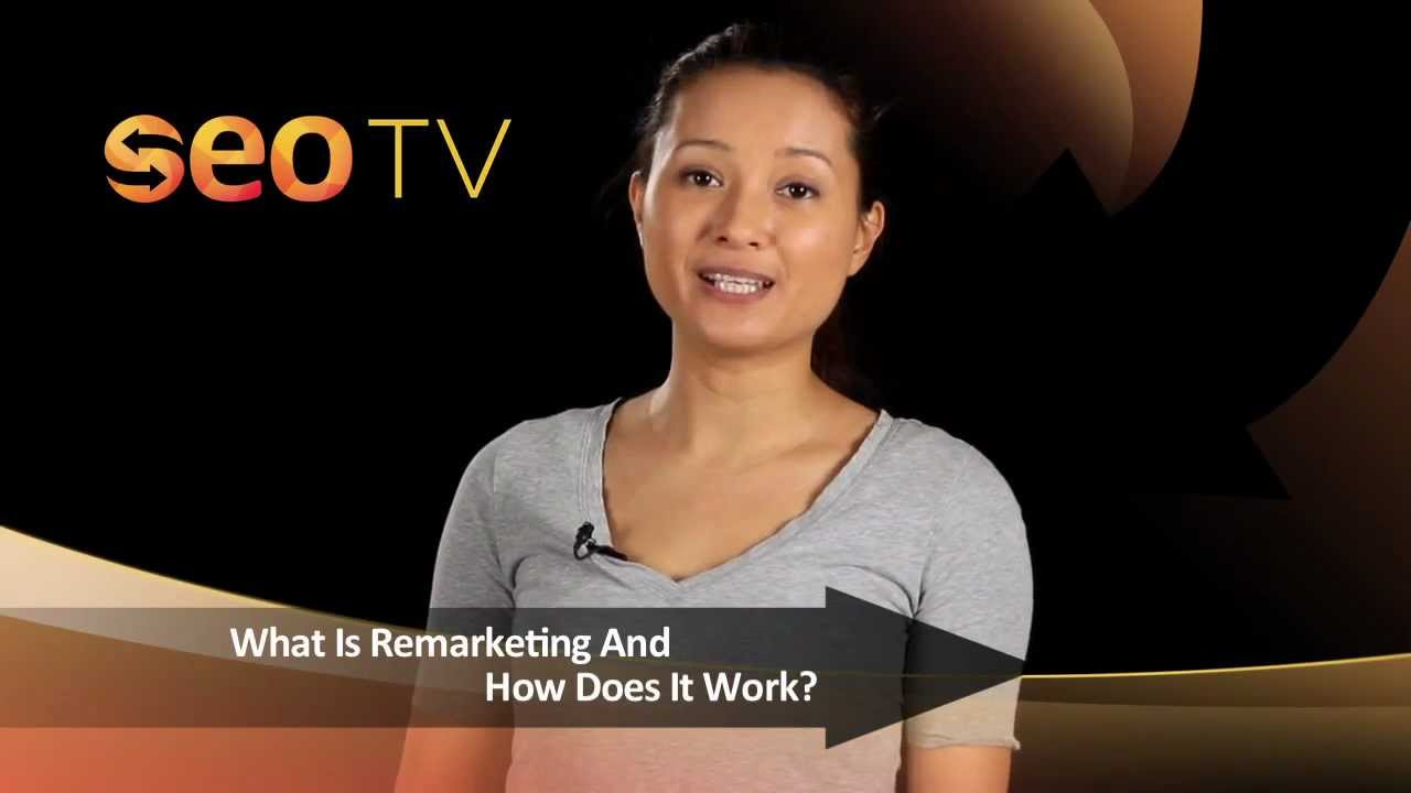 What Is Remarketing? How Does Google Remarketing work?