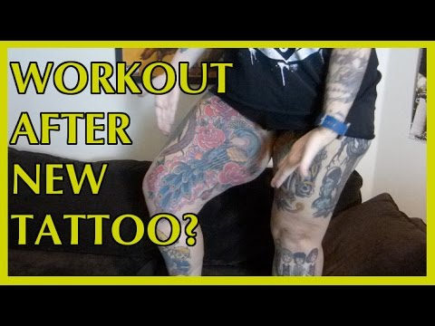 Should You Work Out After Getting A New Tattoo Youtube