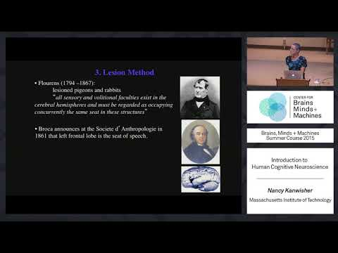 Lecture 1.1: Nancy Kanwisher - Human Cognitive Neuroscience