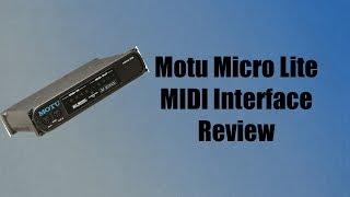 MOTU Micro Lite MIDI Interface Review