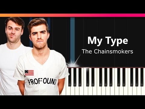 The Chainsmokers  My Type ft Emily Warren Piano Tutorial  Chords  How To Play