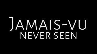 Jamais-vu | Never Seen Trailer