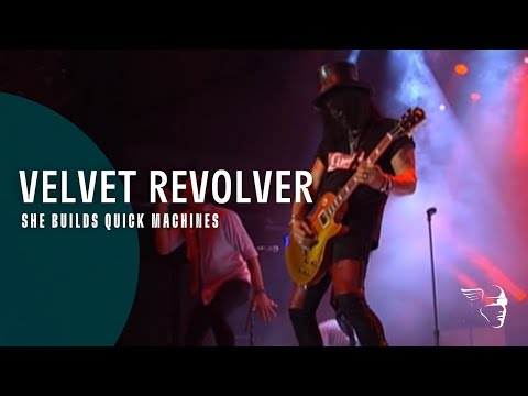 Velvet Revolver - She Builds Quick Machines (Let it Roll - Live in Germany)