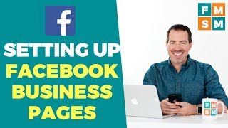 Facebook Tutorial For Setting Up A Business Page (2019)