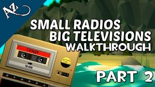Small Radios Big Televisions - Part 2 - Walkthrough Gameplay [HD - No Commentary]