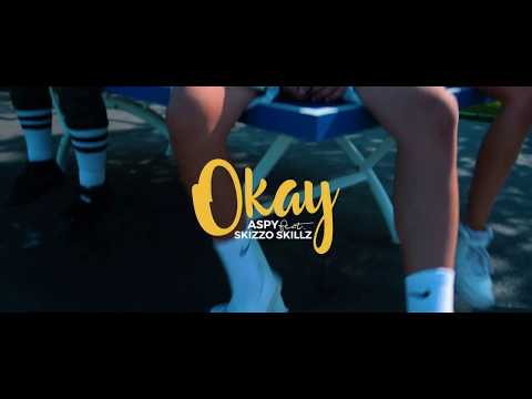 Aspy - Okay (feat Skizzo Skillz) [Official Video]