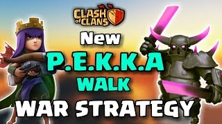 P.E.K.K.A WALK + QUEEN WALK! | Th9 NEW O.P 3 STARS WAR ATTACK STRATEGY | Clash of clans