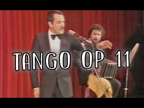 Les Luthiers · Tango Op 11