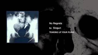 Slogun - No Regrets