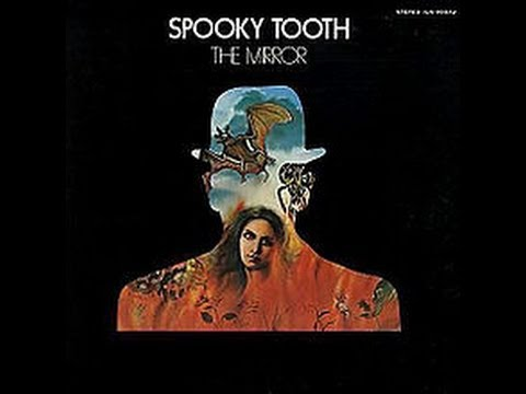 THE MIRROR - SPOOKY TOOTH (Vinyl, Full Album) (ƒɱ's)