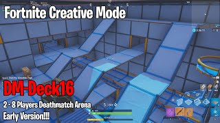 Fortnite Creative Mode - DM-Deck16 (map demo, no combat) - Elimination Map - Purpose: Aim Training