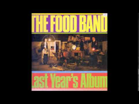 Food Band   You gave your love away too fast