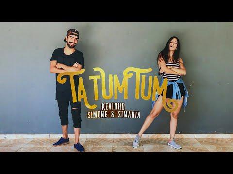 Ta Tum Tum - MC Kevinho e Simone & Simaria  COREOGRAFIA