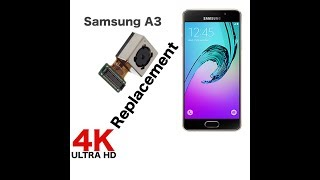 Samsung A3 back camera replacement.