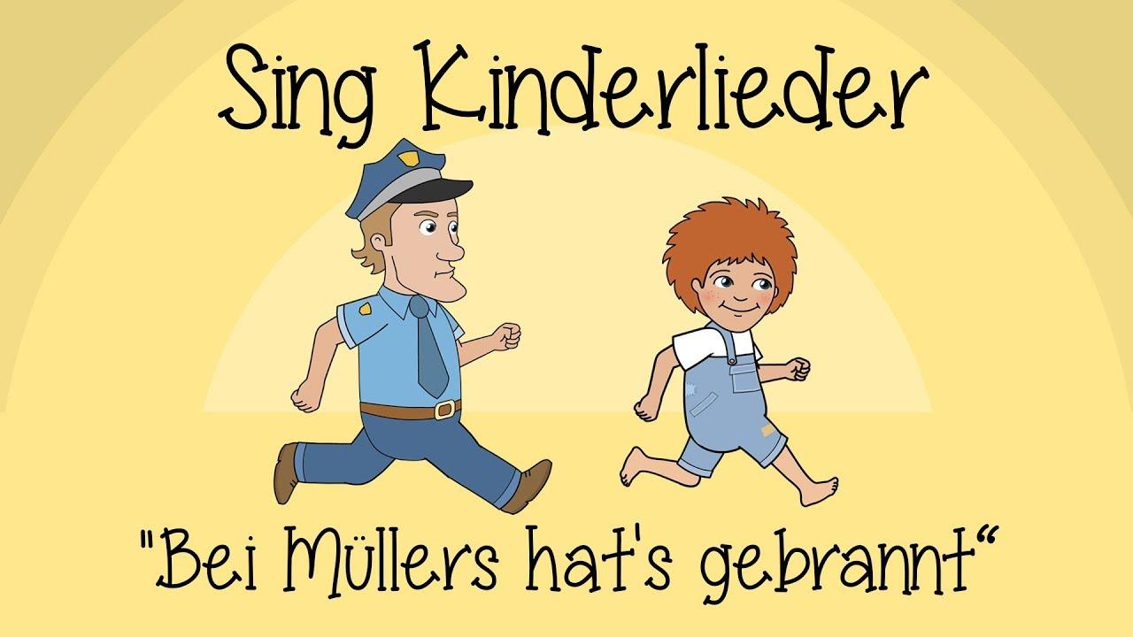 Bei Müllers hat's gebrannt - Kinderlieder zum Mitsingen
